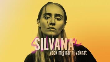 <k>Silvana - Väck mig när ni vaknat</k>